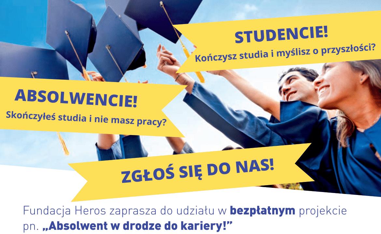 Realizacja II edycji projektu pn. Absolwent w drodze do kariery!